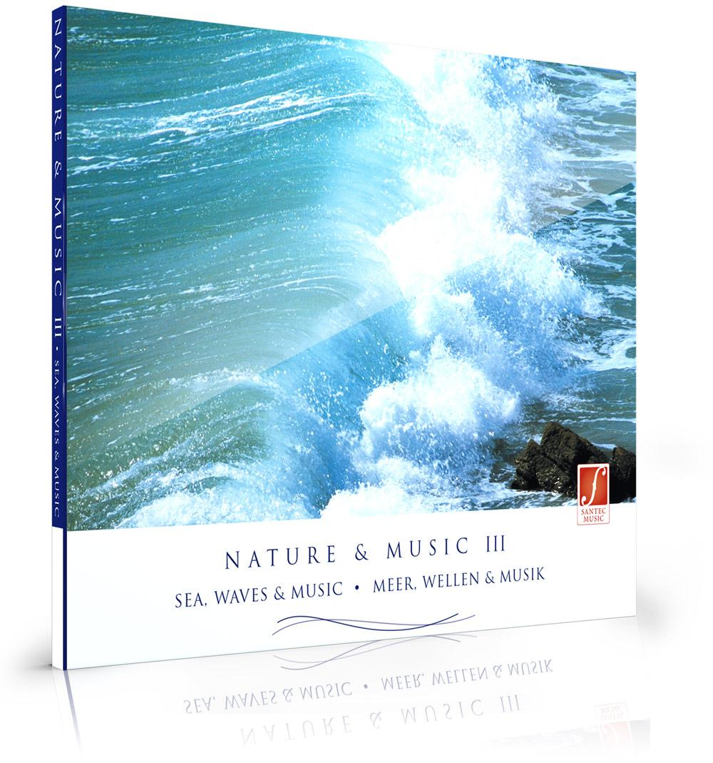 CD Nature & Music III: Relaxation Music with Sounds of Nature: Sea, Waves,  Seagulls…