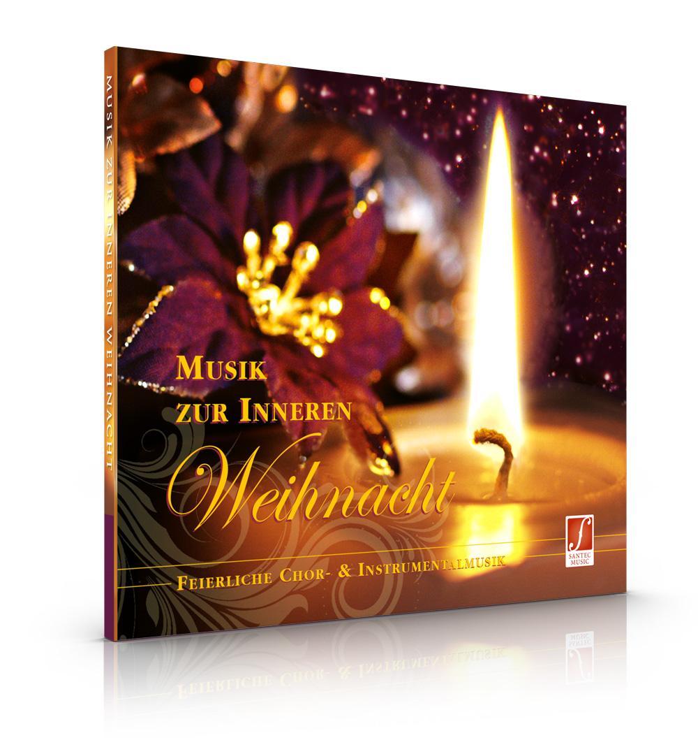 CD Musik zur inneren Weihnacht: Chor- und Instrumentalmusik